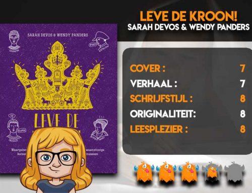 Leve De Kroon! van Sarah Devos