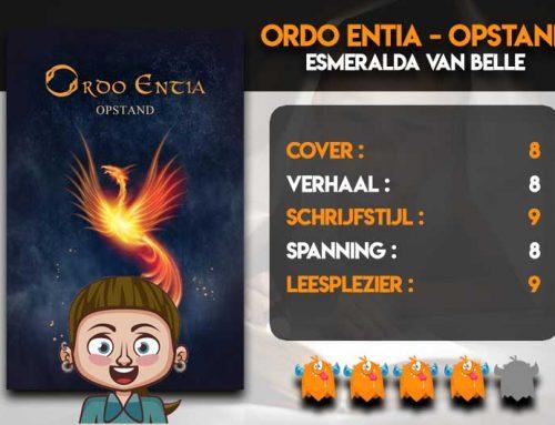 Ordo Entia / Opstand van Esmeralda van Belle